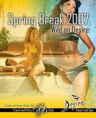 Desirous Party Returns - Spring Break March 2007