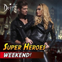 Super Heros Weekend