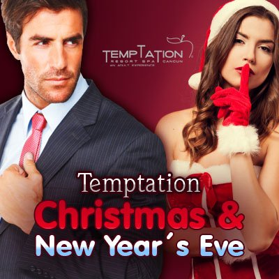 Temptation Christmas and New Year's Eve
