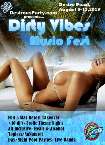 Dirty Vibes Music Fest 2019 at Desire Resort Riviera Maya