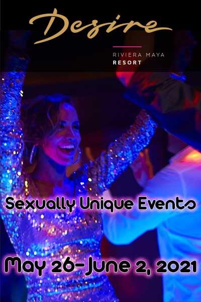 Sexually Unique Events Swing into Summer at Desire Resort Riviera Maya